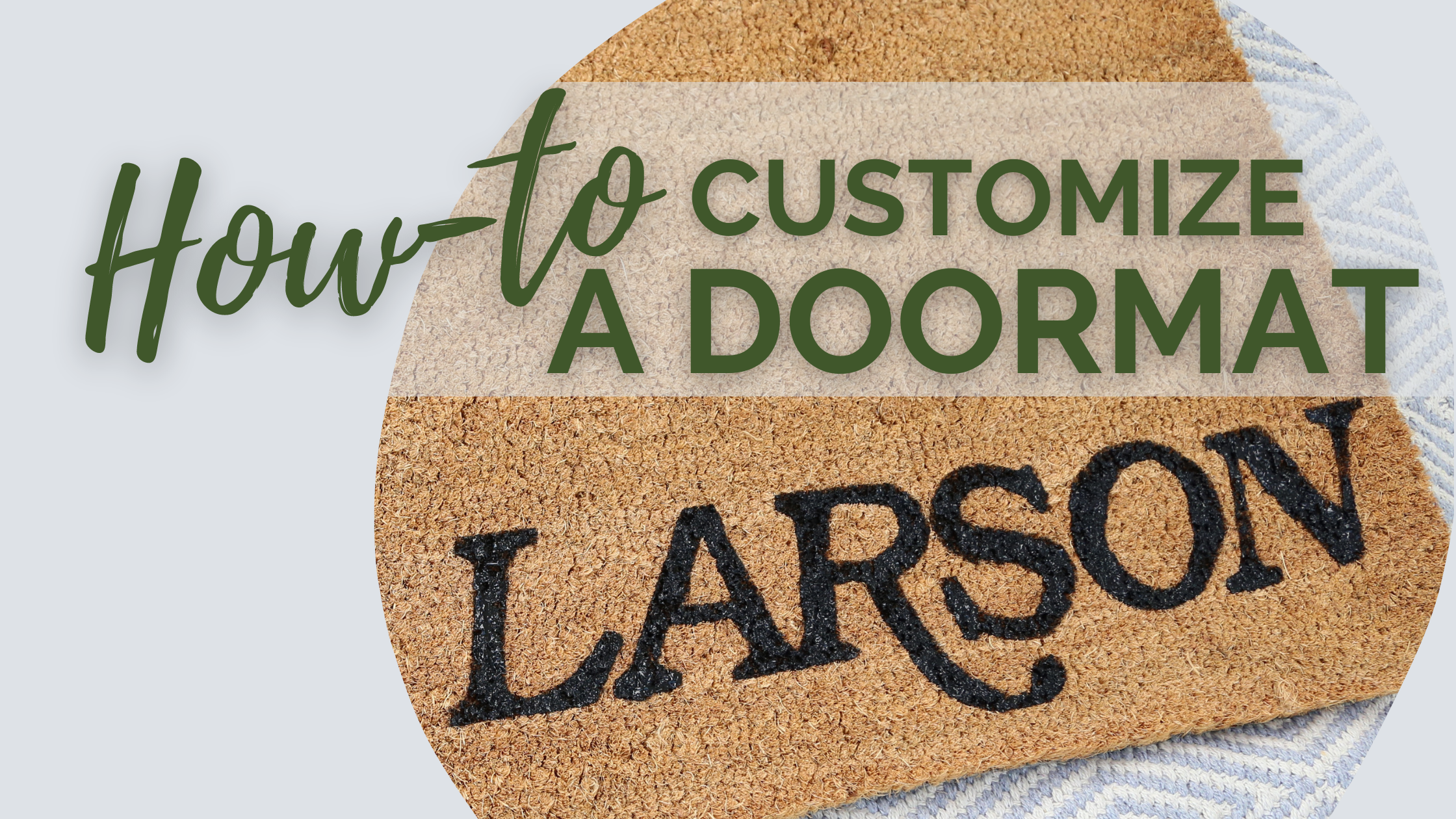 How-to Customize a Doormat