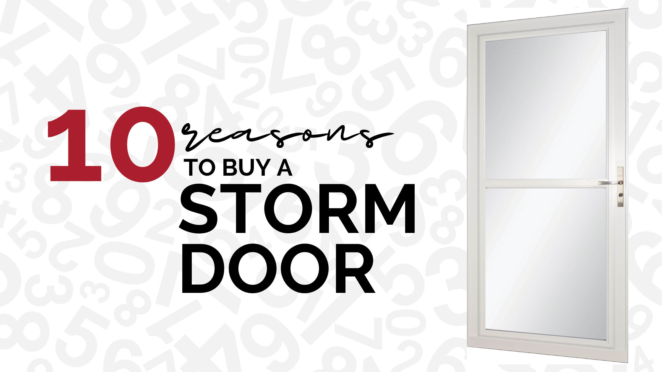 10 Reasons to Buy a LARSON Storm Door